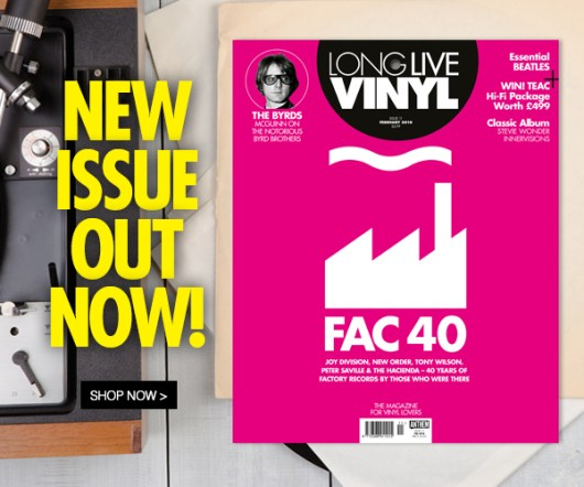 Long Live Vinyl Issue 11 is now on sale