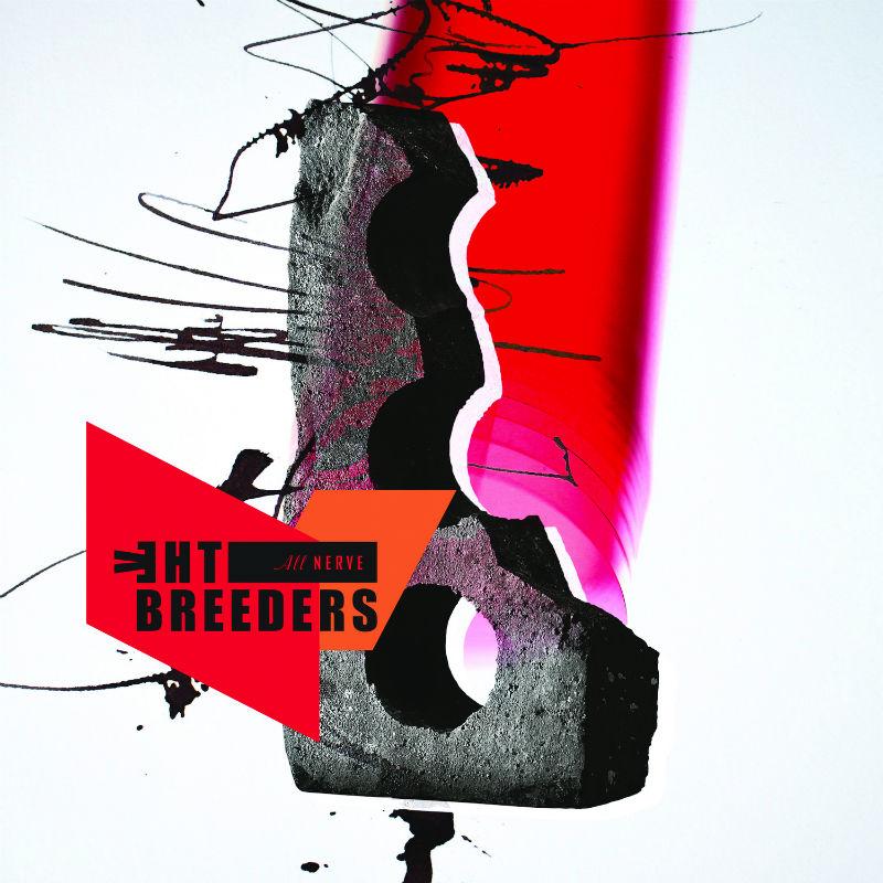 Breeders Nerve new albums on vinyl