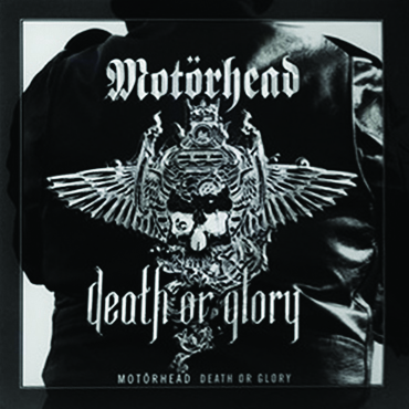 Motorhead Death Or Glory