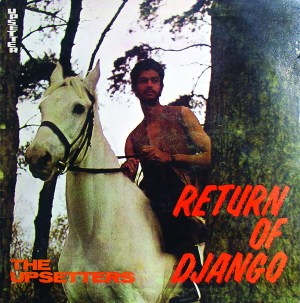 Return Of Django – The Upsetters