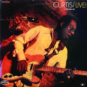 Curtis/Live! –Curtis Mayfield