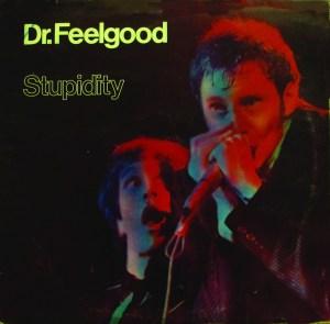Stupidity – Dr Feelgood