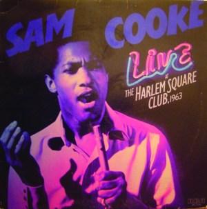 Sam Cooke – Live At The Harlem Square Club