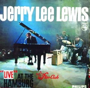 Jerry Lee Lewis – Live At The Star Club Hamburg