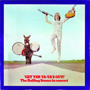 Get Yer Ya-Ya's Out! –The Rolling Stones