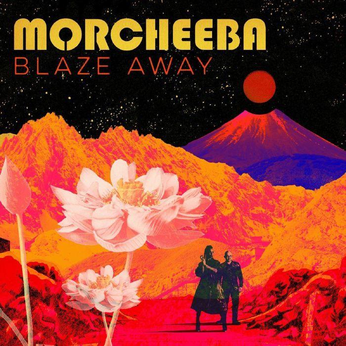 Morcheeba – Blaze Away