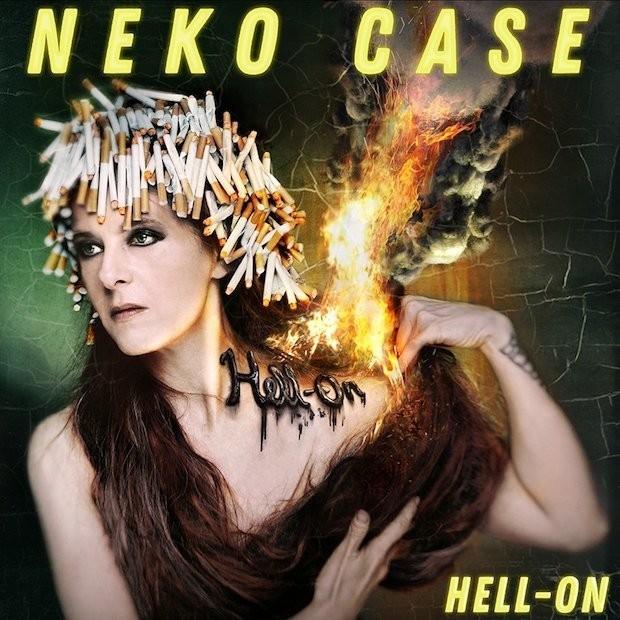 Neko Case –Hell On