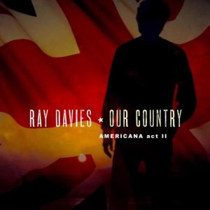 Ray Davies Our Country II album