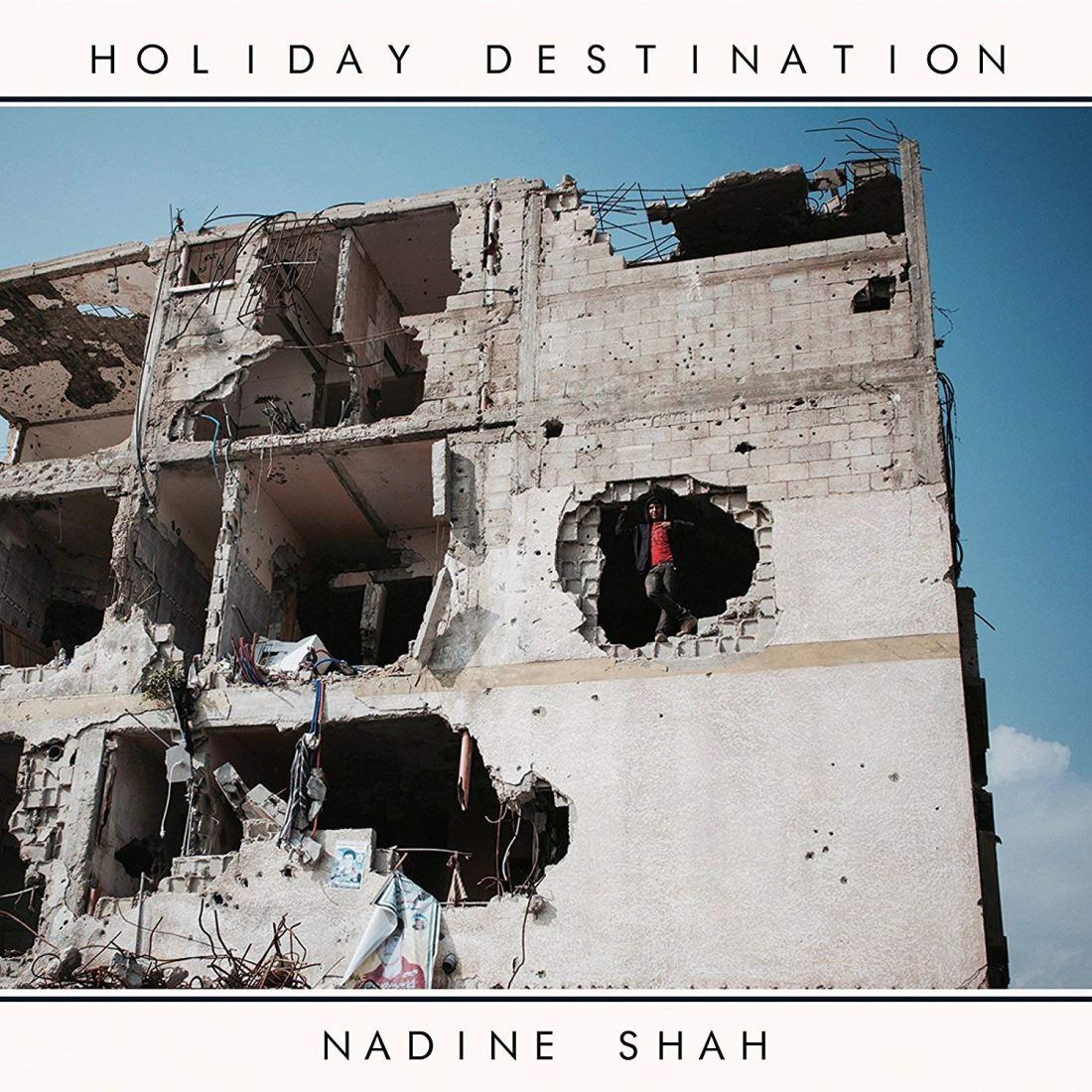 2018 Hyundai Mercury Prize Albums of the Year revealed - Nadine Shah - Holiday Destination
