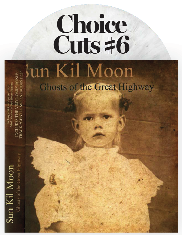 Choice Cuts #6: Sun Kil Moon - Ghosts Of The Great Highway (Promo on white marbled vinyl)