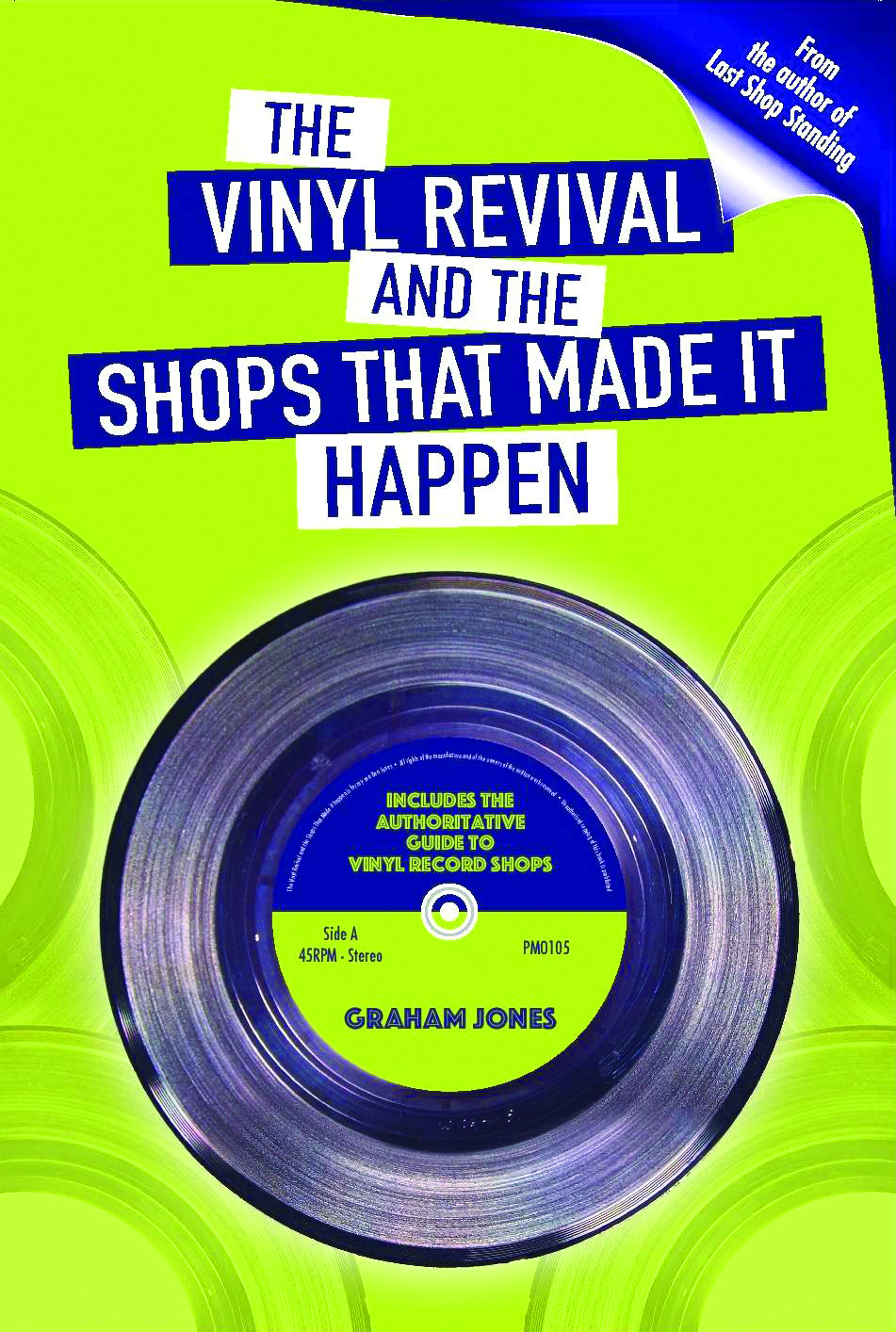 Competition: Win a copy of The Vinyl Revival by Graham Jones!
