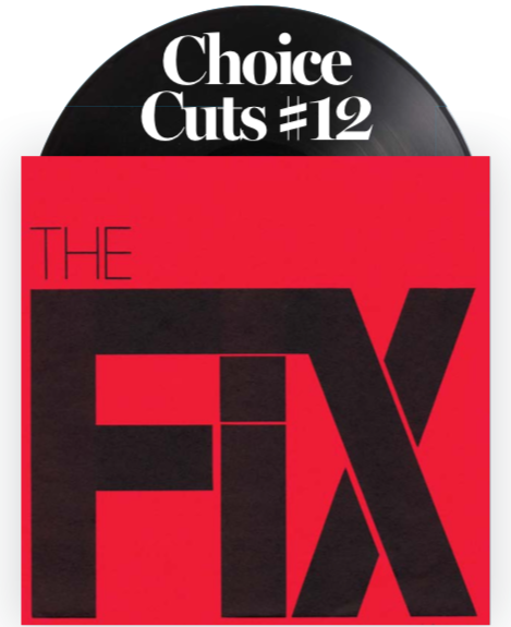 """Choice Cuts #12: The Fix - Vengeance/In This Town black 7"""""""