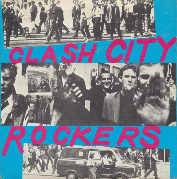 CLASH CITY ROCKERS (ORIGINAL)