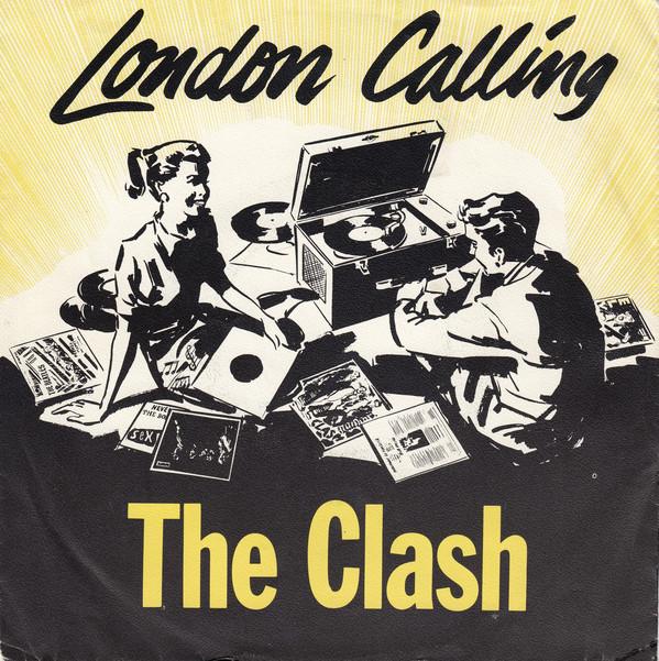 LONDON CALLING The Clash