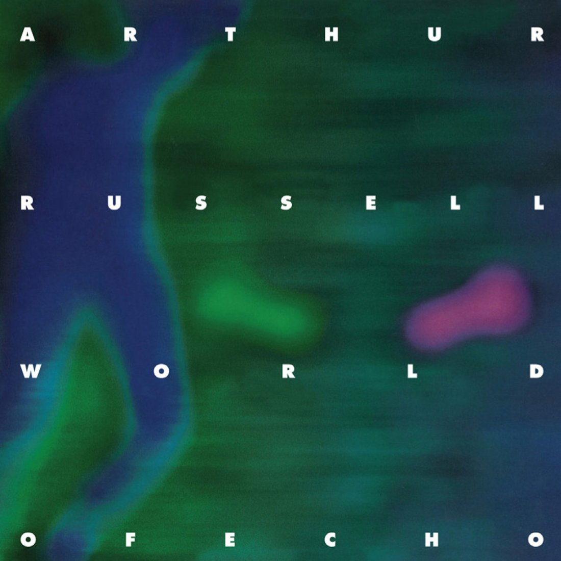 Arthur Russell – World Of Echo